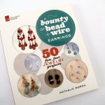 Book Review: A Bounty of Bead and Wire Earrings by Nathalie Mornu