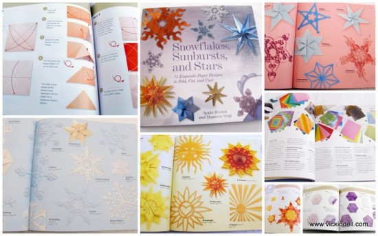 Snowflakes, Sunbursts, and Stars 75 Exquisite Paper Designs to Fold, Cut and Curl