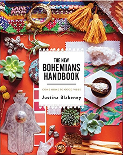 Bohemian Kitchen Inspiration The New Bohemians Handbook: Come Home to Good Vibes