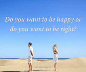 Happy or right