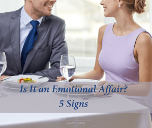 5 Signs It May Be an Emotional Affair