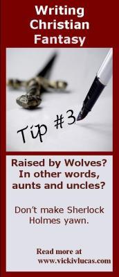 Writing Christian Fantasy Tip #3: No Missing Parents
