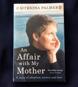 An Affair with My Mother - Caitriona Palmer