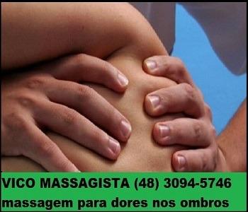 Vico Massagista - Dor no Ombro, Pescoço, Escápula - Massagem Terapêutica, Quiropraxia, Massoterapia, Acupuntura - São José, SC - 1b