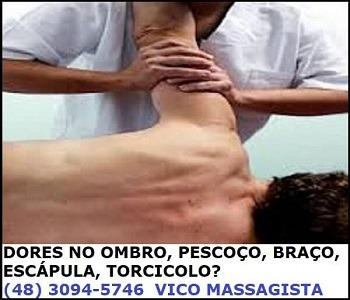 Vico Massagista - dores no ombro, braço, pescoço, cervical, torcicolo - massagem quiropraxia massoterapia acupuntura - São José SC Florianopolis Palhoça Biguaçu