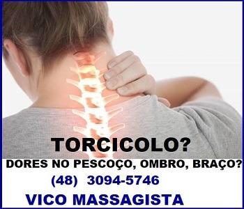 Vico Massagista - torcicolo dores no pescoço ombro braço escápula tendinite bursite - massagem quiropraxia massoterapia acupuntura - São Jose SC Florianópolis Palhoça Biguaçu