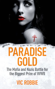 Book cover of Vic Robbie's bestseller Paradise Gold