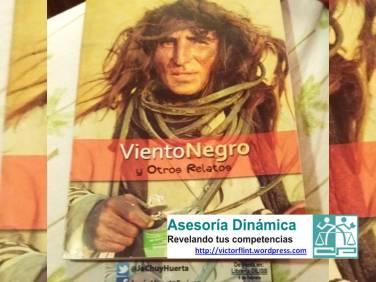 Viento Negro y Otros Relatos de Jesús Huerta Suárez.