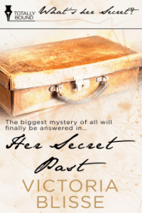 Her Secret Past (What's Her Secret?)