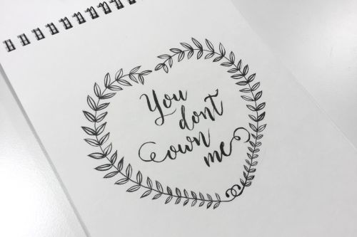 you dont own me lettering