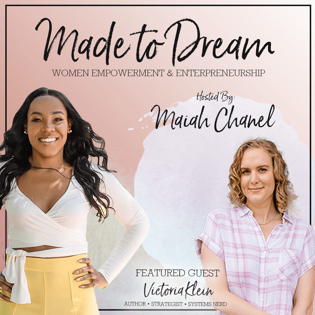 Made to Dream with Victoria Klein