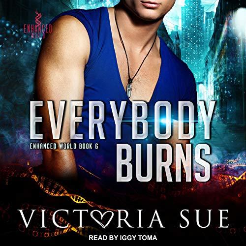 Everybody Burns audio