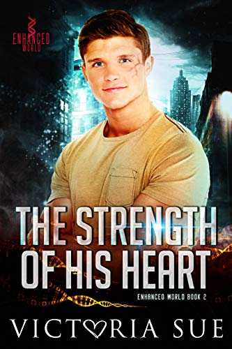 Strength of His Heart