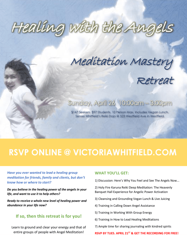 Healing with the Angels Meditation Mastery Retreat FLYER2