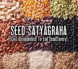 Seed Satyagrapha (End Seed Slavery)