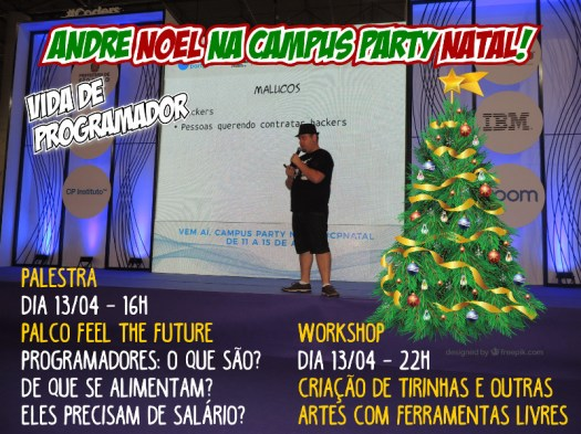 Andre Noel na Campus Party Natal