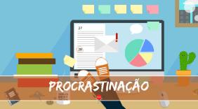A Procrastinação está destruindo seus sonhos! Descubra como combatê-la!