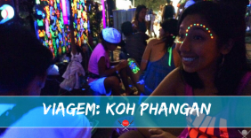 Koh Phangan: destino dos amantes de festa. Conheça a Full Moon Party mais famosa do mundo