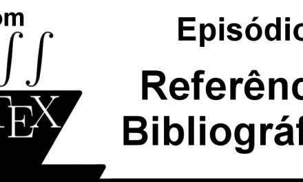 Referências bibliográficas em LaTeX – CL 8
