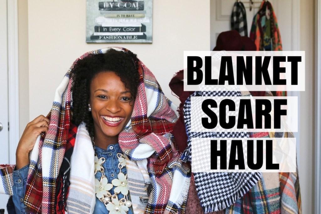 Blanket Scarf Haul