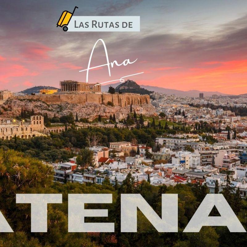 Las rutas de Ana Atenas