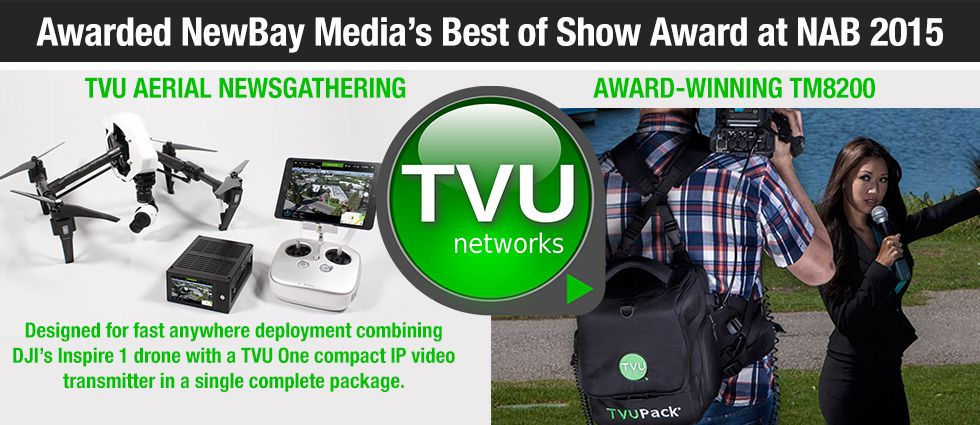 TVU :: Integrated IP video solutions :: Live Video Mobile Uplink solutions