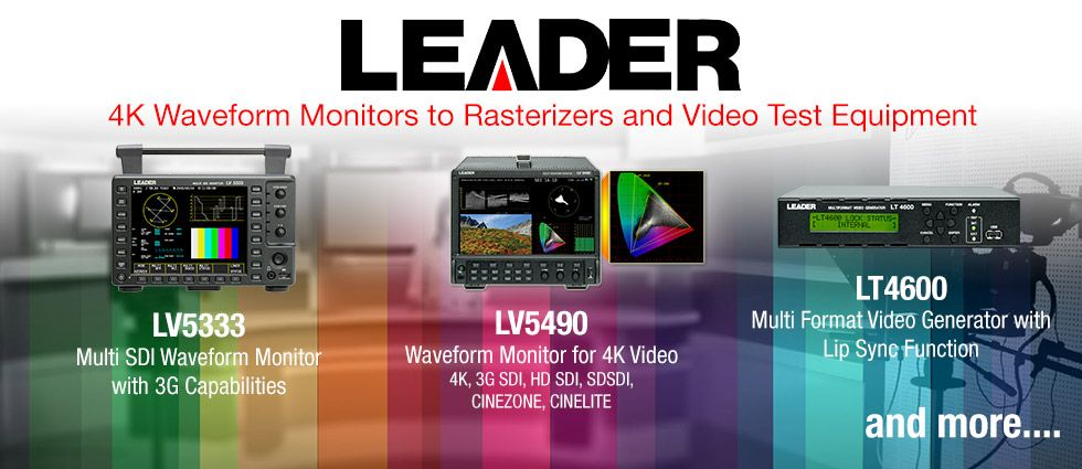 Leader America :: 4K Waveform Monitors / Rasterizers / Video Test Equipment