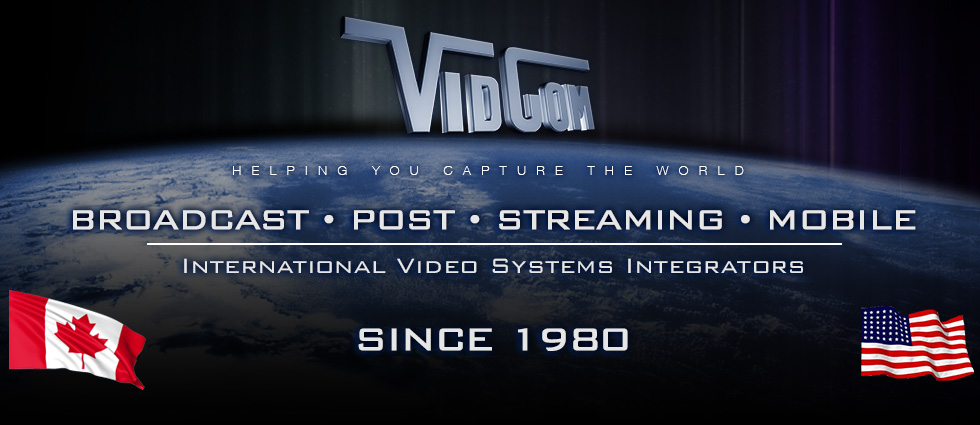 Vidcom  |  Broadcast, Post-Production, Streaming, Storage, Mobile | Since 1980