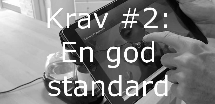 Krav #2: God Standard/SOP – Hvad Er En God Standard/procedure/SOP?