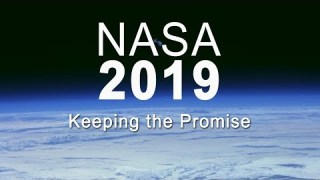 NASA 2019: Keeping the Promise