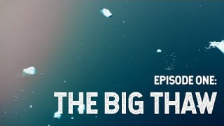 NASA Explorers: Cryosphere – The Big Thaw