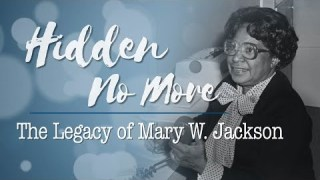 Hidden No More┃The Legacy of Mary W. Jackson