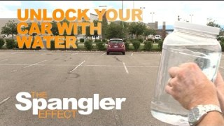 Unlock Your Car With Water – The Spangler Effect School of YouTube