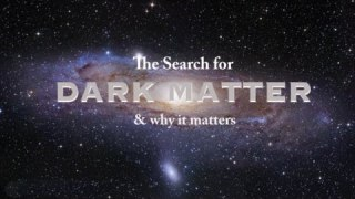 Hidden Universe – Dark Matter – Full Documentary HD