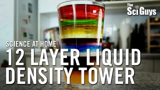 The Sci Guys: Science at Home – SE1 – EP5: 12 Layer Liquid Density Tower