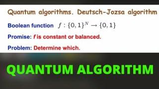Quantum Algorithm – The Math of Intelligence #10