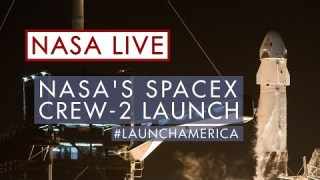 Watch NASA's SpaceX Crew-2 Launch to the International Space Station