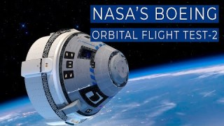 Launching Soon: Starliner to Launch on NASA and Boeing Orbital Flight Test-2 Mission