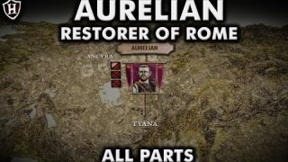Restorer of Rome ⚔️ Battles of Aurelian (ALL PARTS)