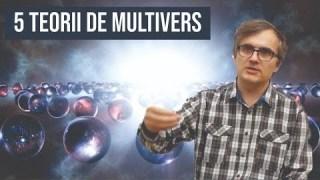 5 Teorii De Multivers