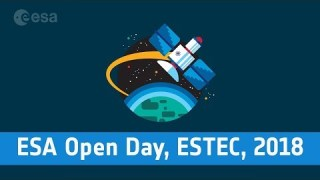 ESA Open Day, ESTEC, 2018