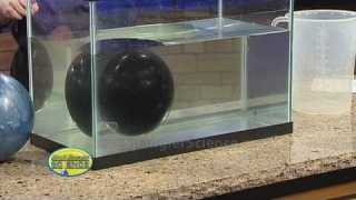 Floating Bowling Balls – Cool Science Experiment