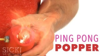 Ping Pong Popper – Sick Science! #209