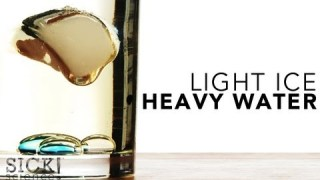 Light Ice Heavy Water – Sick Science! #126