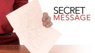 Secret Message – Sick Science #067