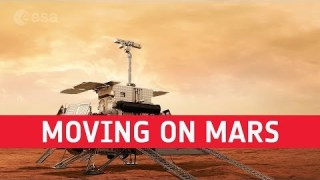 ExoMars – Moving on Mars