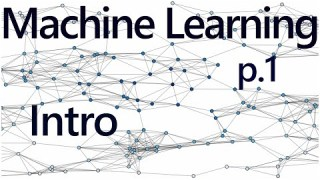 Practical Machine Learning Tutorial with Python Intro p.1