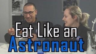 NASA | Eat Like an Astronaut