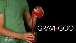 Gravi-Goo – Sick Science! #159
