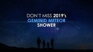 Don't Miss 2019's Geminid Meteor Shower